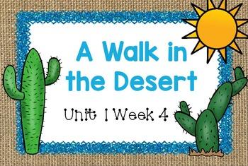 Second Grade Reading Street - A Walk in the Desert - Unit 1 Week 4