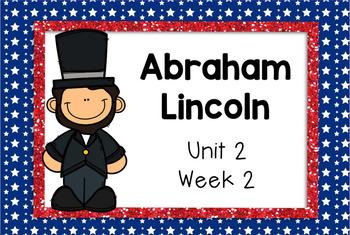 Second Grade Reading Street - Abraham Lincoln - Unit 2 Week 2