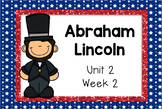 Second Grade Reading Street - Abraham Lincoln - Unit 2 Week 2