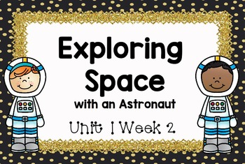 Second Grade Reading Street - Exploring Space with an Astronaut - Unit 1 Week 2