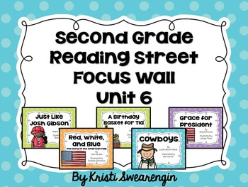 Second Grade Reading Street Focus Wall Unit 6