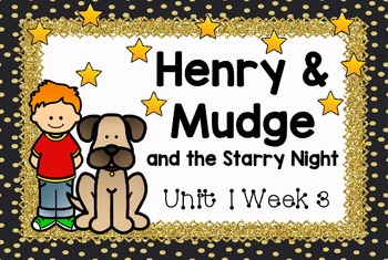 Second Grade Reading Street - Henry & Mudge and the Starry