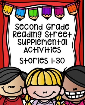 Second Grade Reading Street Supplemental Activities Bundled Stories 1-30