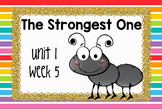Second Grade Reading Street - The Strongest One - Unit 1 Week 5