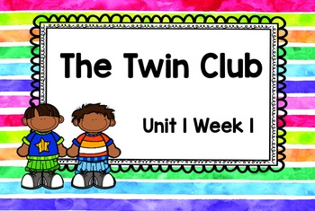 Second Grade Reading Street - The Twin Club - Unit 1 Week 1 DAY ONE Flipchart