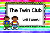 Second Grade Reading Street - The Twin Club - Unit 1 Week