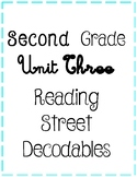 Second Grade Reading Street Unit Three Decodables