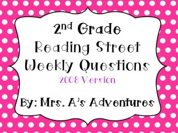 Second Grade Reading Street Unit/Weekly Questions