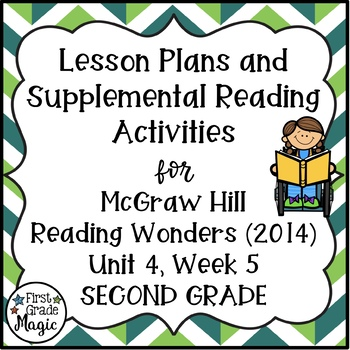 Second Grade Reading Wonders Lesson Plans and Extra Activities Unit 4 Week 5