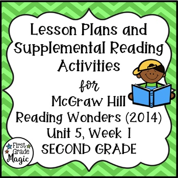 Second Grade Reading Wonders Lesson Plans and Extra Activities Unit 5 Week 1