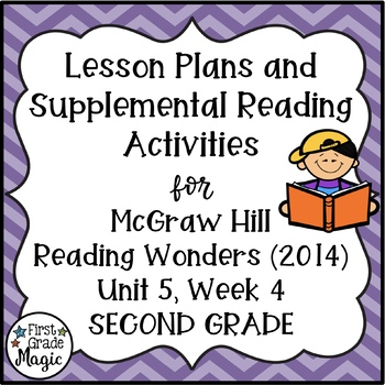 Second Grade Reading Wonders Lesson Plans and Extra Activities Unit 5 Week 4