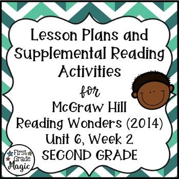 Second Grade Reading Wonders Lesson Plans and Extra Activities Unit 6 Week 2