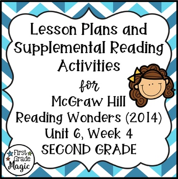 Second Grade Reading Wonders Lesson Plans and Extra Activities Unit 6 Week 4