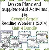 Second Grade Reading Wonders UNIT 4 Bundle