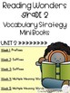 Second Grade Reading Wonders Vocabulary Strategy Mini Book {UNIT 2}