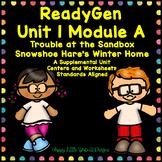 ReadyGen Unit 1 Module A Second Grade - Activities and Centers