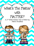 Second Grade Science-Common Core Aligned Matter Unit