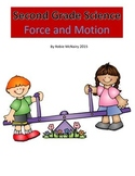 Second Grade Science Energy Motion and Force