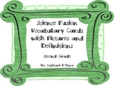 Second Grade Science Fusion Vocabulary Cards with Pictures and Definitions