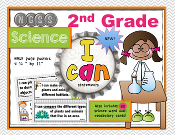 "2nd Grade NGSS Science ""I Can"" Posters and 72 Vocabulary Cards"