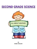 Second Grade Science Learning All About Weather
