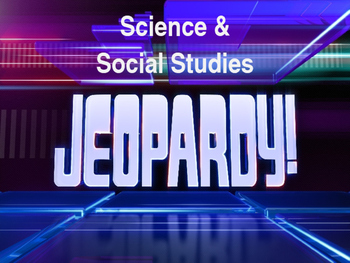 Second Grade Science and Social Studies Jeopardy Game