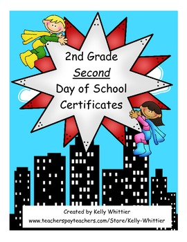Second Grade Second Day of School Super Hero Certificates - 4 Kinds!