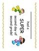 Second Grade Second Day of School Super Hero Certificates