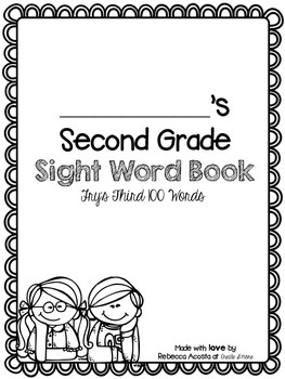 Second Grade Sight Word Book (Fry's third 100 words)