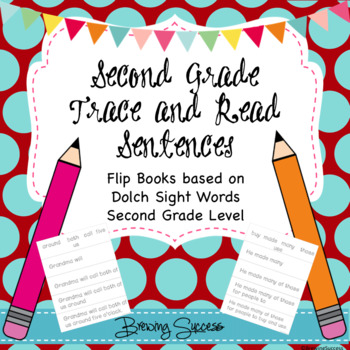 Second Grade Sight Word Fluency Sentences and Tracing Flip Books