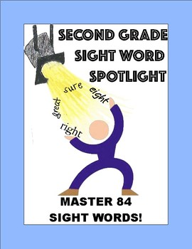 2nd Grade Sight Word Spotlight:  Master 84 Words!