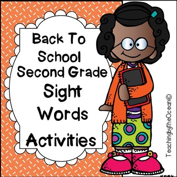 Second Grade Sight Words Activities - Back to School Themed