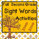 Second Grade Sight Words Activities - Fall Themed