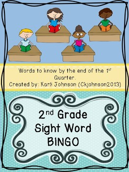 Second Grade Sight Words Bingo First Quarter