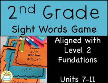 Second Grade Sight Words Game -Fundations aligned- (Units 7-11)