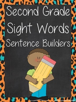 Second Grade Sight Words Sentence Builders