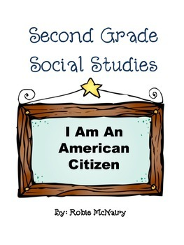 Second Grade Social Studies I Am an American Citizen