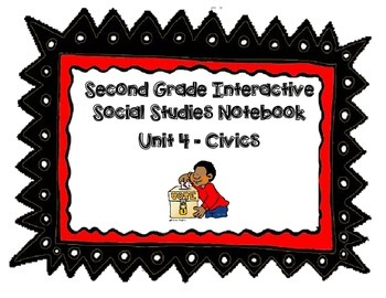 Second Grade Social Studies Interactive Notebook Unit 4 Civics