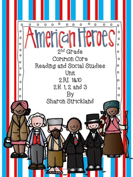 Second Grade Social Studies/Reading- Common Core/Biographies/American Heroes
