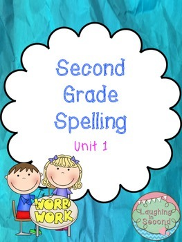 Second Grade Spelling List and Activities - Unit 1