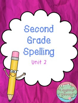 Second Grade Spelling List and Activities - Unit 2