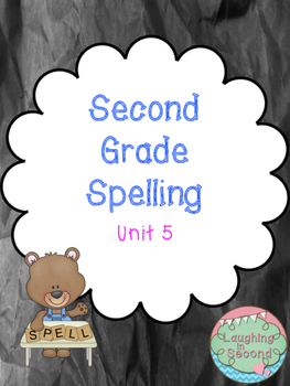 Second Grade Spelling List and Activities - Unit 5