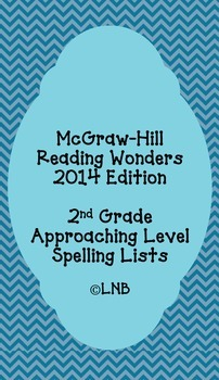 Second Grade Spelling Lists (approaching level) - McGraw-Hill Reading Wonders