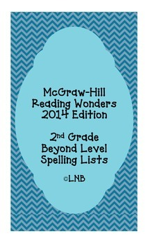 Second Grade Spelling Lists (beyond level) - McGraw-Hill R