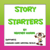 Second Grade Story Starters *Common Core