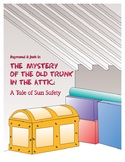 Second Grade Storybook: The Mystery of the Old Trunk in the Attic