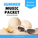 Second Grade Summer Music Packet