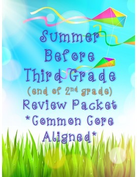 Second Grade Summer Review Packet (Entering 3rd Graders!)