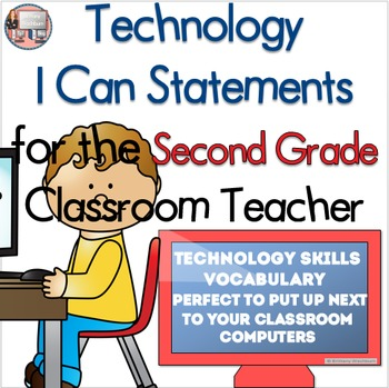 Second Grade Technology I Can Statements- Skill Building