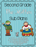 Second Grade The Mitten Sub Plans - 8 Activities!